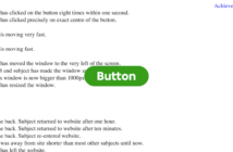 Screen shot of a browser window with a green button at the center and text behind it listing what the suer has doe, like how fast they clicked the button, etc.