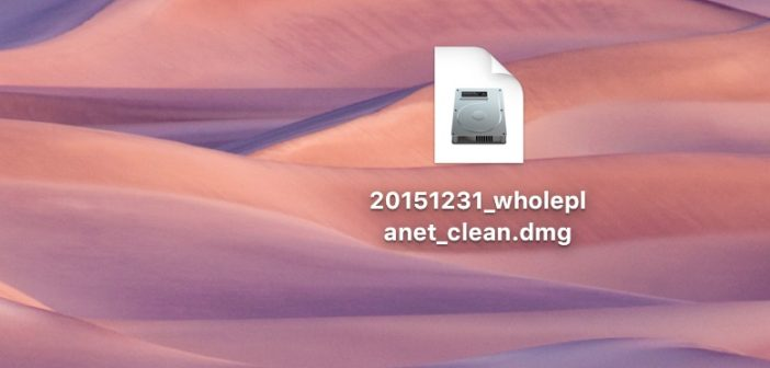 disk image file called 20151231_wholeplanet_clean.dmg